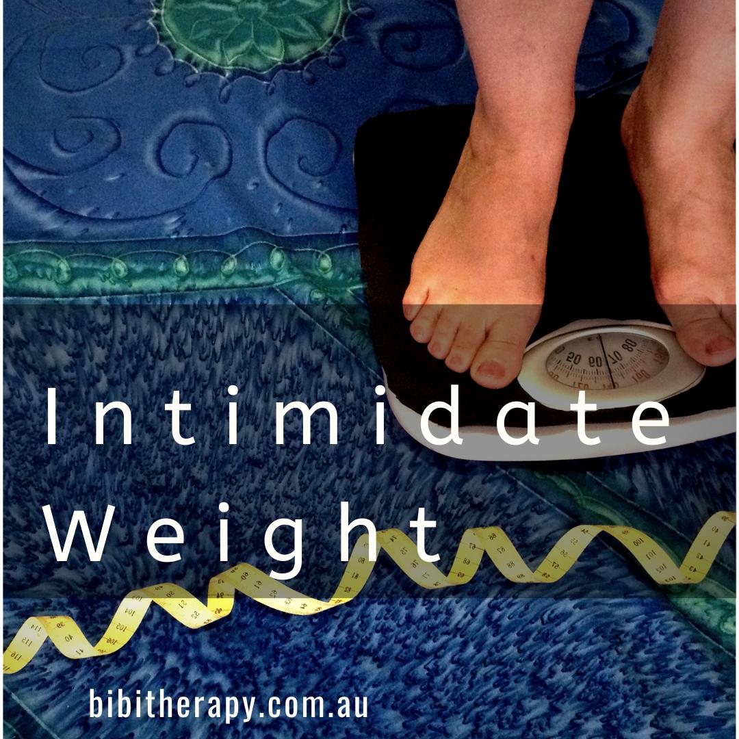 Intimidate Weight