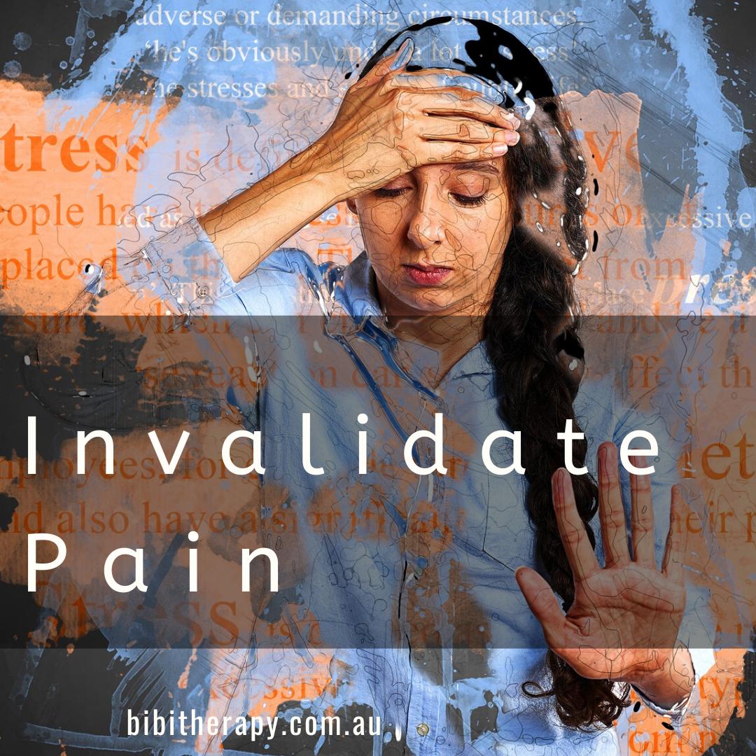 Invalidate Pain